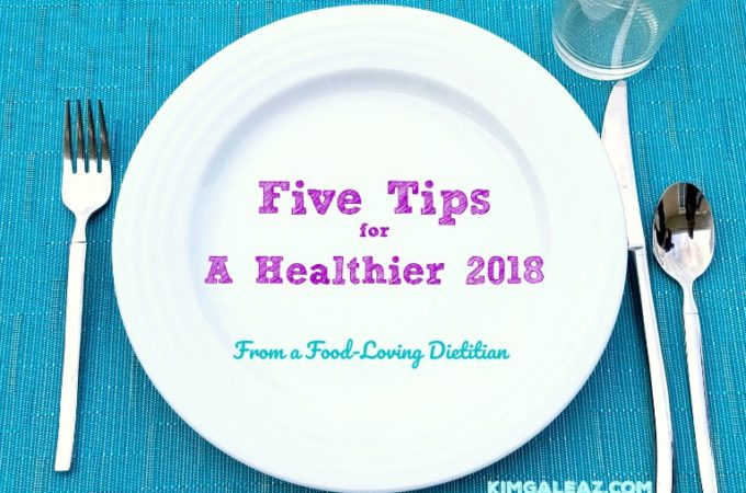 Five tips healthier 2018